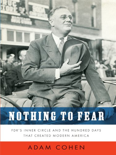 Nothing to Fear: Fdr's Inner Circle and the Hundred Days That Created Modern America (Thorndike Press Large Print Nonfiction Series) ebook