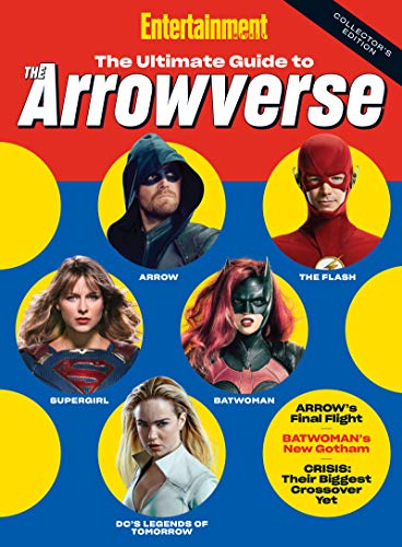 Entertainment Weekly The Ultimate Guide to the Arrowverse