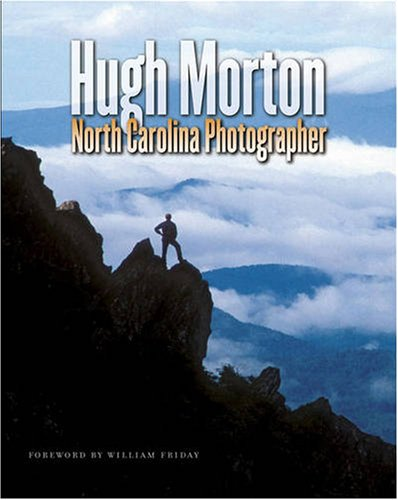 Hugh Morton, North Carolina Photographer