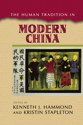 The Human Tradition in Modern China (The Human Tradition around the World series)