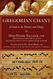 Gregorian Chant: A Guide to the History and Liturgy
