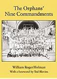 The Orphans' Nine Commandments