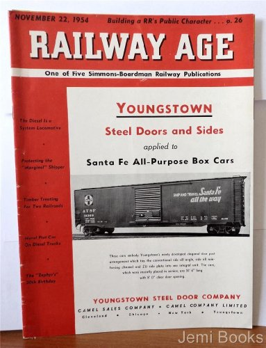 Railway Age Magazine November 22 1954 : Youngstown Steel Doors And Sides Applied To Santa Fe All Purpose Box Cars, The Diesel Is A System (Steel Side Boxcar)