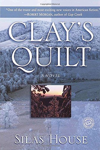 The Quilt House - Clay's Quilt (Ballantine Reader's Circle)