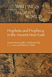 img - for Prophets and Prophecy in the Ancient Near East (Writings from the Ancient World) (Writings from the Ancient World) by Martti Nissinen (2003-09-01) book / textbook / text book
