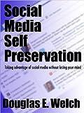 Social Media Self Preservation