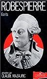 Ecrits de Robespierre par Mazauric