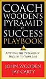 Coach Wooden's Pyramid of Success Playbook, John Wooden and Jay Carty, 080072626X