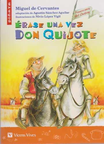 Erase una vez Don Quijote / Once upon a Time Don Quixote (Spanish and English Edition) by Vicens-Vives Editorial S.A.