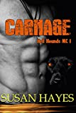 Carnage (Hell Hounds MC Book 1)