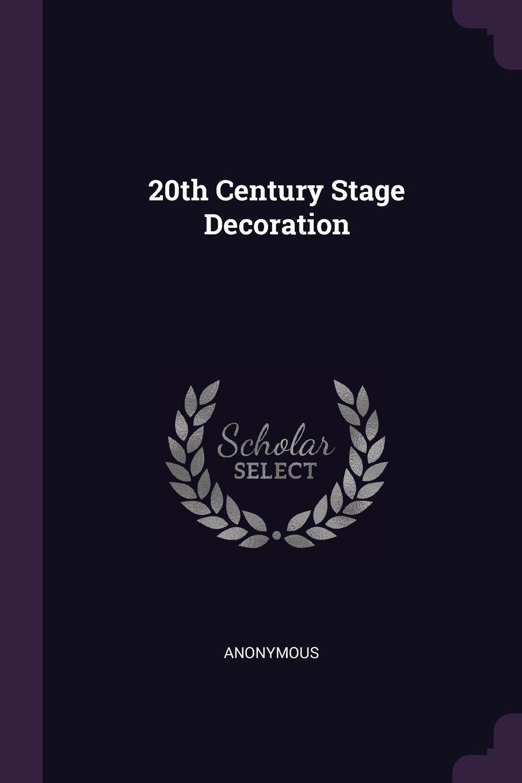 20th Century Stage Decoration ebook