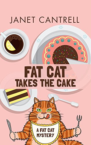 Fat Cat Takes the Cake (A Fat Cat Mystery) PDF