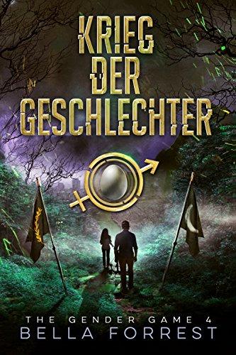 The Gender Game 4: Krieg der Geschlechter (The Gender Game: Machtspiel der Geschlechter) (German Edition)