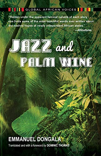 Jazz and Palm Wine (Global African Voices) (French Edition)
