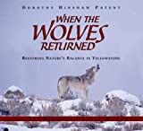 When the Wolves Returned, Dorothy Hinshaw Patent, 0802796869