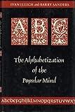 ABC: The Alphabetization of the Popular Mind