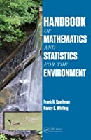 Handbook of Mathematics and Statistics for the Environment Front Cover