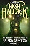 Tales from High Hallack, Volume Two: The Collected Short Stories of Andre Norton