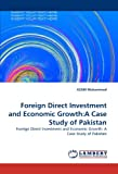 Foreign Direct Investment and Economic Growth, Azam Muhammad, 3844319042