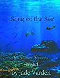 Saltwater Secrets, Book 1: Song of the Sea