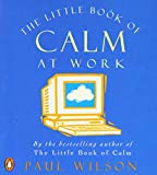 Little Book of Calm at Work