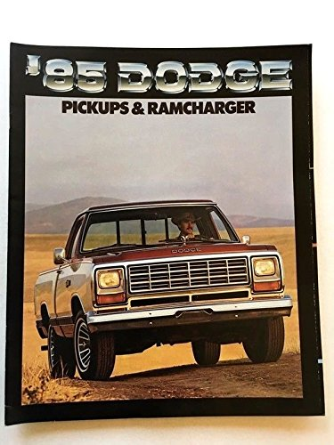 Ramcharger Truck Dodge (1985 Dodge Pickup Truck and Ramcharger 24-page Sales Brochure Catalog - Ram 50)