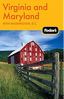Fodors Virginia and Maryland: with Washington, D.C. (Travel Guide)