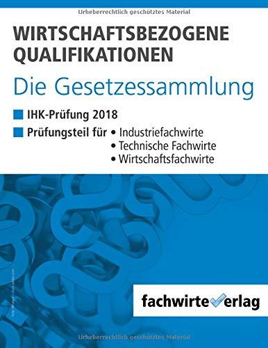 wirtschaftsbezogene-qualifikationen-die-gesetzessammlung-ihk-prfung-2018