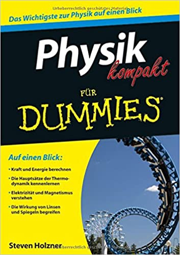 Physik kompakt für Dummies: Amazon.de: Steven Holzner: Bücher