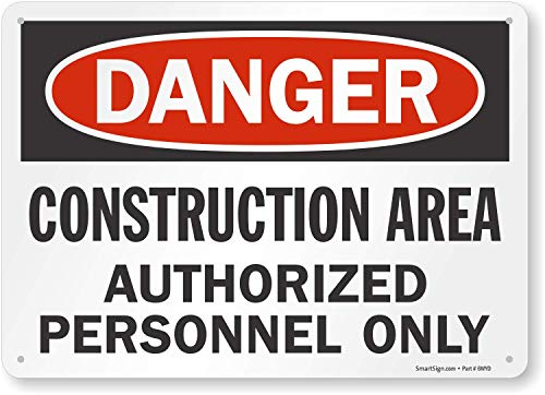 "SmartSign ""Danger - Construction Area, Authorized Personnel Only"" Sign 