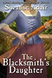 The Blacksmith's Daughter: A Mystery of the American Revolution (Mysteries of the American Revolution Book 2)
