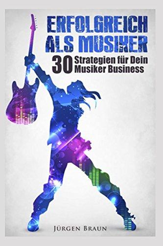 erfolgreich-als-musiker-30-strategien-fr-dein-musiker-business