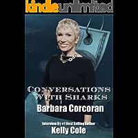 Conversation With Real Estate Mogul Barbara Corcoran From ABC Shark Tank (English Edition)