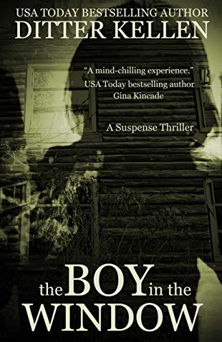 The Boy in the Window: A Suspense Thriller