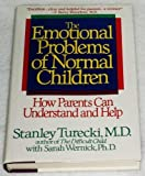 The Emotional Problems of Normal Children, Stanley K. Turecki and Sarah Wernick, 0553074962