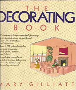 The Decorating Book: Mary Gilliatt, Michael Dunne ...