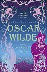 Oscar Wilde and the Dead Man's Smile (Oscar Wilde Mystery)