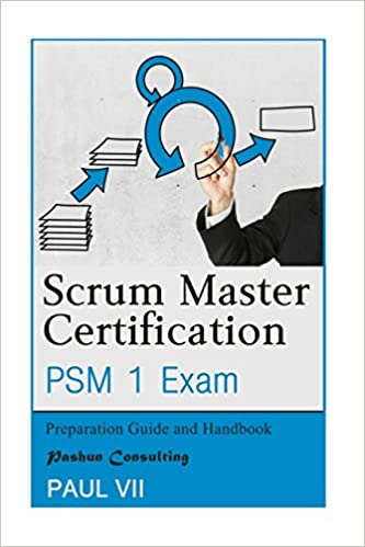 Buy Scrum Master Certification Psm 1 Exam: Preparation Guide and ...