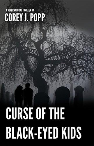 Curse of the Black-Eyed Kids (Mount Herod Legends Book 2)