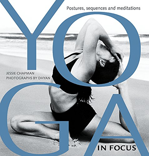 Yoga in Focus: Postures, Sequences, Meditations