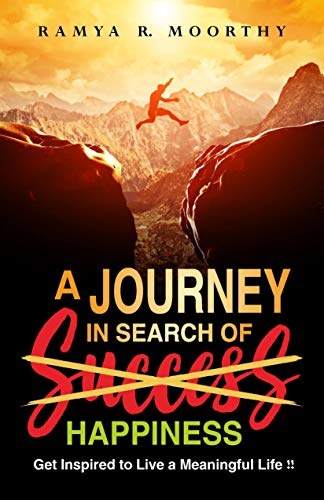 A Journey In Search Of Happiness by Ramya R. Moorthy ebook deal