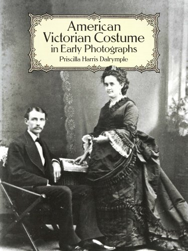 American Victorian Costume in Early Photographs (Dover Fashion and Costumes)