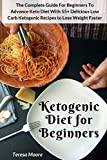 Ketogenic Diet for Beginners: The Complete Guide