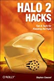 img - for Halo 2 Hacks: Tips & Tools for Finishing the Fight by Stephen Cawood (2005-09-17) book / textbook / text book