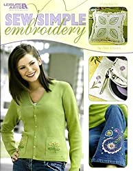 Sew Simple Embroidery: 17 Projects