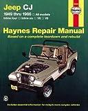 Jeep Cj (49 - 86) (Haynes Automotive Repair Manuals)
