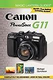 Magic Lantern Guides®: Canon Powershot G11