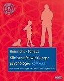 Klinische Entwicklungspsychologie kompakt: Psychische Störungen im Kindes- und Jugendalter. Mit Online-Materialien