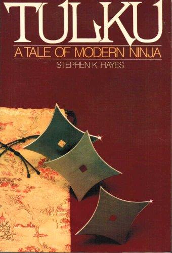 Tulku: A Novel of Modern Ninja