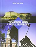 The American Nation, A History of the Unites States 9780536647283